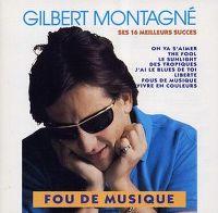 Cover Gilbert Montagné - Fou de musique