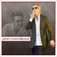 Cover Gilbert Montagné - Gilbert chante Bécaud