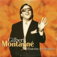 Cover Gilbert Montagné - Histoire de femme
