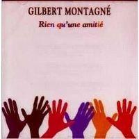 Cover Gilbert Montagné - Rien qu'une amitié