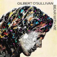 Cover Gilbert O'Sullivan - Bear With Me