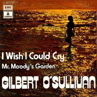 Cover Gilbert O'Sullivan - I Wish I Could Cry