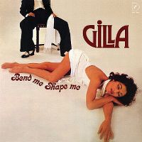 Cover Gilla - Bend Me, Shape Me