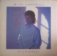 Cover Gino Vannelli - Wild Horses