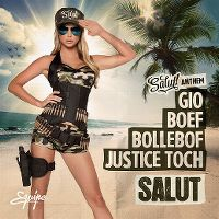 Cover Gio / Boef / Bollebof / Justice Toch - Salut