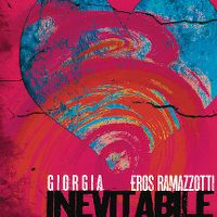 Cover Giorgia feat. Eros Ramazzotti - Inevitabile