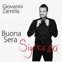 Cover Giovanni Zarrella - Buona sera signorina