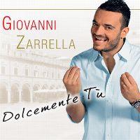 Cover Giovanni Zarrella - Dolcemente tù