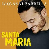 Cover Giovanni Zarrella - Santa Maria