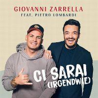 Cover Giovanni Zarrella feat. Pietro Lombardi - Ci sarai (Irgendwie)