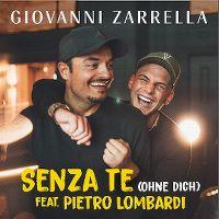 Cover Giovanni Zarrella feat. Pietro Lombardi - Senza te (Ohne dich)
