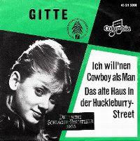 Cover Gitte - Ich will 'nen Cowboy als Mann