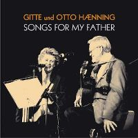 Cover Gitte Hænning - Songs For My Father