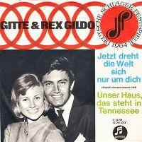 Cover Gitte & Rex Gildo - Jetzt dreht die Welt sich nur um dich