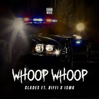 Cover Glades feat. Riffi & Ismo - Whoop Whoop