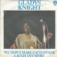 Cover Gladys Knight - We Don't Make Each Other Laugh Anymore