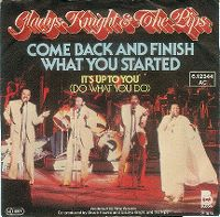 Cover Gladys Knight & The Pips - Come Back And Finish What You Started