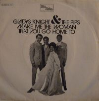 Cover Gladys Knight & The Pips - Make Me The Woman That You Go Home To