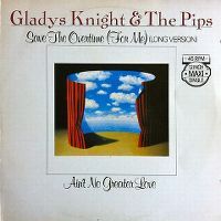 Cover Gladys Knight & The Pips - Save The Overtime (For Me)
