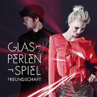 Cover Glasperlenspiel - Freundschaft