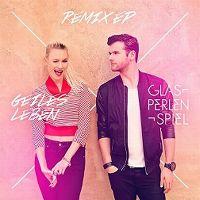 Cover Glasperlenspiel - Geiles Leben