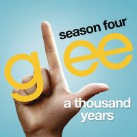 Cover Glee Cast - A Thousand Years