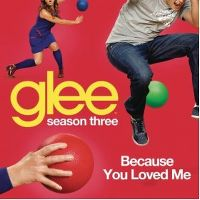 Cover Glee Cast - Because You Loved Me