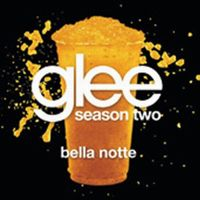 Cover Glee Cast - Bella notte
