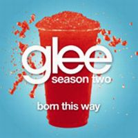 Cover Glee Cast - Born This Way