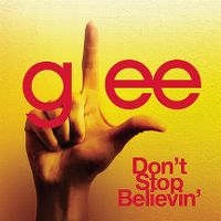 Cover Glee Cast - Don't Stop Believin'