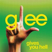 Cover Glee Cast - Gives You Hell