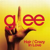 Cover Glee Cast - Hair / Crazy In Love