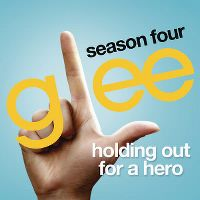 Cover Glee Cast - Holding Out For A Hero