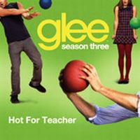 Cover Glee Cast - Hot For Teacher