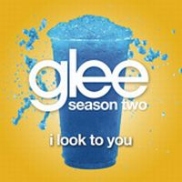Cover Glee Cast - I Look To You