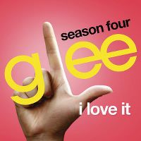 Cover Glee Cast - I Love It