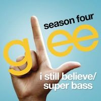 Cover Glee Cast - I Still Believe / Super Bass