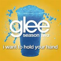 Cover Glee Cast - I Want To Hold Your Hand