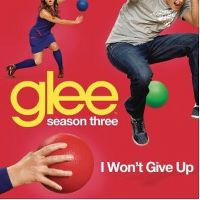 Cover Glee Cast - I Won't Give Up