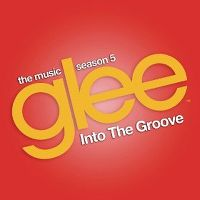 Cover Glee Cast - Into The Groove