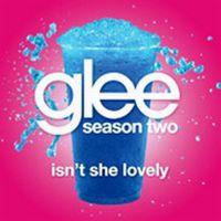 Cover Glee Cast - Isn't She Lovely
