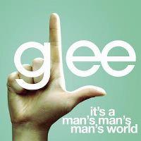 Cover Glee Cast - It's A Man's Man's Man's World