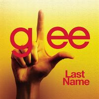 Cover Glee Cast - Last Name