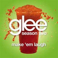 Cover Glee Cast - Make 'Em Laugh