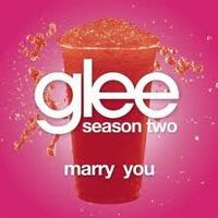 Cover Glee Cast - Marry You