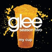Cover Glee Cast - My Cup