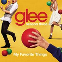 Cover Glee Cast - My Favorite Things