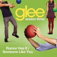 Cover Glee Cast - Rumor Has It / Someone Like You