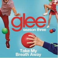 Cover Glee Cast - Take My Breath Away