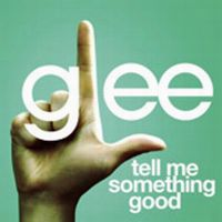 Cover Glee Cast - Tell Me Something Good